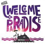 "Festivalis ""Welcome to paradise"""
